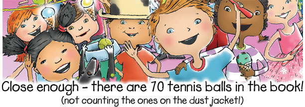 Close enough- there are 58 tennis balls in the book!